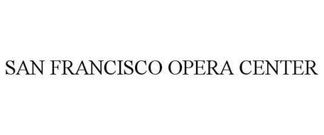 SAN FRANCISCO OPERA CENTER
