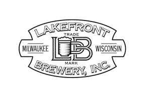 LAKEFRONT BREWERY, INC. LB MILWAUKEE WISCONSIN TRADE MARK