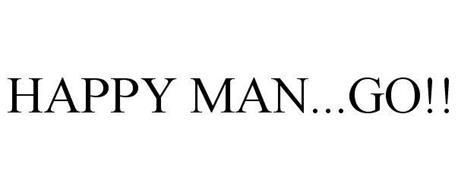 HAPPY MAN...GO!!