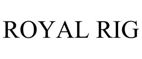 ROYAL RIG