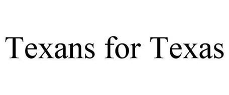 TEXANS FOR TEXAS