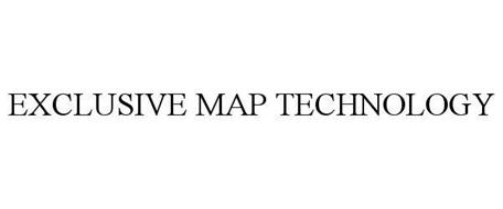 EXCLUSIVE MAP TECHNOLOGY