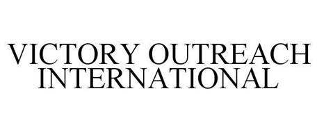 VICTORY OUTREACH INTERNATIONAL