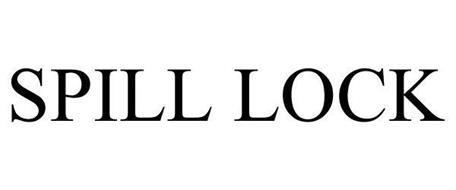 SPILL LOCK