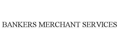 BANKERS MERCHANT SERVICES
