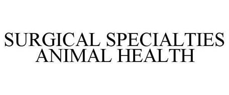 SURGICAL SPECIALTIES ANIMAL HEALTH
