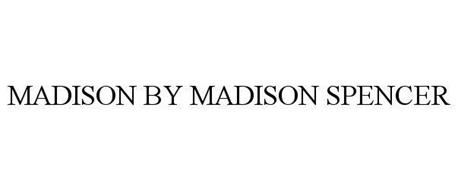 MADISON BY MADISON SPENCER