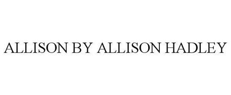 ALLISON BY ALLISON HADLEY