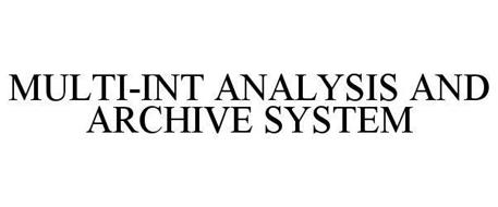 MULTI-INT ANALYSIS AND ARCHIVE SYSTEM