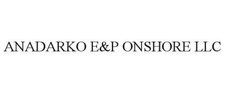 ANADARKO E&P ONSHORE LLC