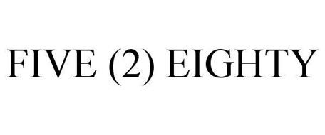FIVE (2) EIGHTY