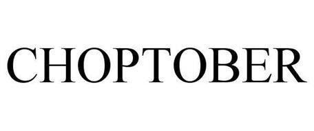 CHOPTOBER