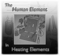 THE HUMAN ELEMENT IN HEATING ELEMENTS