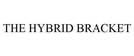 THE HYBRID BRACKET