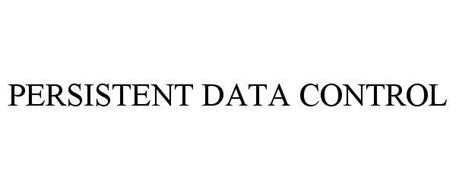 PERSISTENT DATA CONTROL