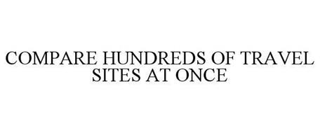 COMPARE HUNDREDS OF TRAVEL SITES AT ONCE