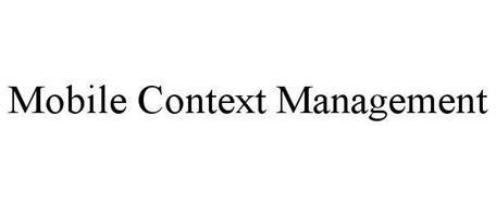 MOBILE CONTEXT MANAGEMENT
