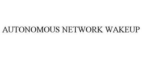 AUTONOMOUS NETWORK WAKEUP