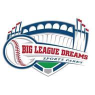 BIG LEAGUE DREAMS SPORTS PARKS