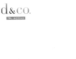 D&CO. ACTIVE