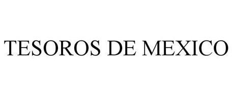 TESOROS DE MEXICO
