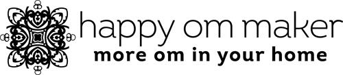 HAPPY OM MAKER MORE OM IN YOUR HOME