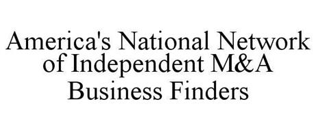 AMERICA'S NATIONAL NETWORK OF INDEPENDENT M&A BUSINESS FINDERS
