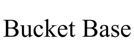 BUCKET BASE