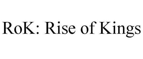 ROK: RISE OF KINGS