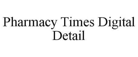 PHARMACY TIMES DIGITAL DETAIL