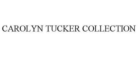 CAROLYN TUCKER COLLECTION