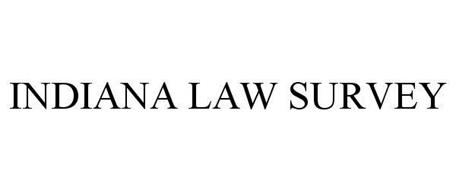 INDIANA LAW SURVEY