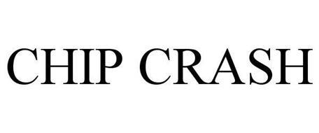 CHIP CRASH