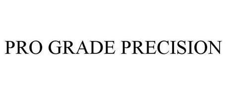 PRO GRADE PRECISION