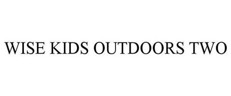 WISE KIDS OUTDOORS TWO