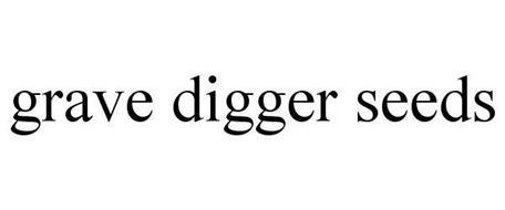 GRAVE DIGGER SEEDS