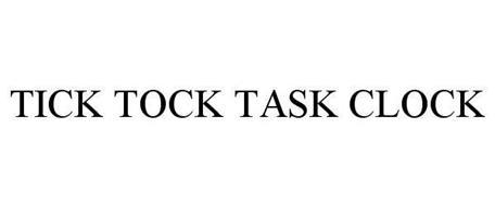 TICK TOCK TASK CLOCK