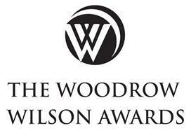 W THE WOODROW WILSON AWARDS