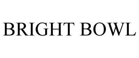 BRIGHT BOWL