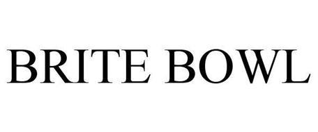BRITE BOWL