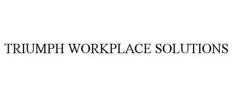 TRIUMPH WORKPLACE SOLUTIONS