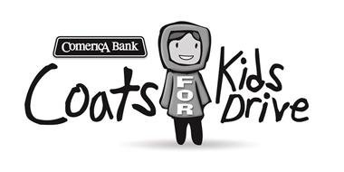 COMERICA BANK COATS FOR KIDS DRIVE