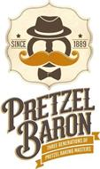 SINCE 1889 PRETZEL BARON THREE GENERATIONS OF PRETZEL BAKING MASTERS