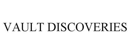 VAULT DISCOVERIES