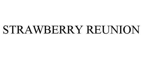 STRAWBERRY REUNION