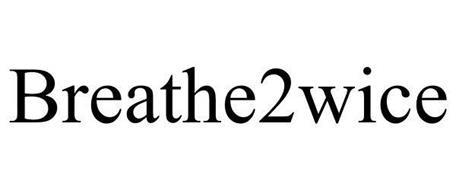 BREATHE2WICE