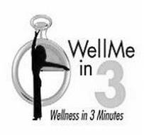 WELLME IN 3 WELLNESS IN 3 MINUTES