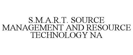 S.M.A.R.T. SOURCE MANAGEMENT AND RESOURCE TECHNOLOGY NA