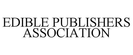 EDIBLE PUBLISHERS ASSOCIATION