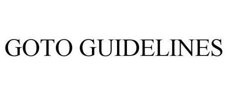 GOTO GUIDELINES